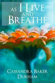 As I Live & Breathe full name